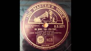 No more you, Jack Harris and his Orch, 1937 Video
