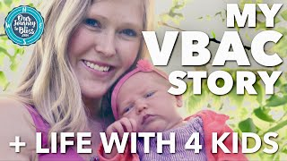 Life With 4 Children | VBAC Story & Statistics | OurJourneyToBliss #VBAC #LiveSimple #LiveHappy