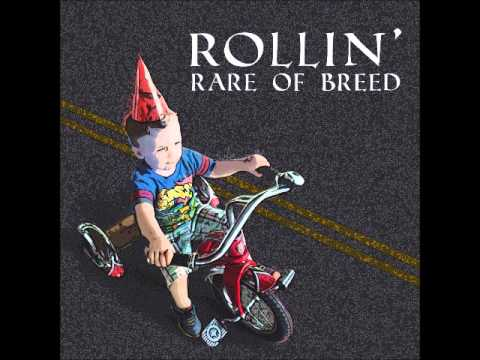 Rollin' (I Don't Wanna Grow Up) - Rare Of Breed (Prod. by Jaytwo)