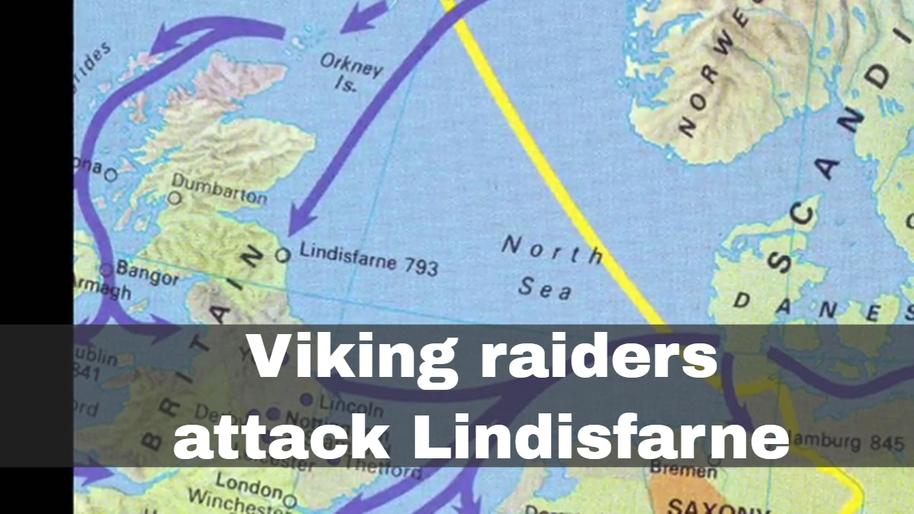 Map Of England 793 Ad.8th June 793 Viking Raiders Attack Lindisfarne In Northumbria