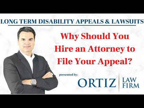 Why Should You Hire an Attorney in the Long Term Disability