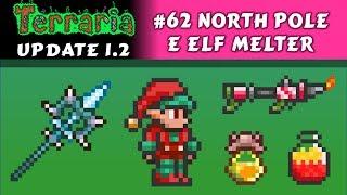 North Pole, Elf Melter, Fantasia de Elfo e Frost Moon - Terraria 1.2 #62