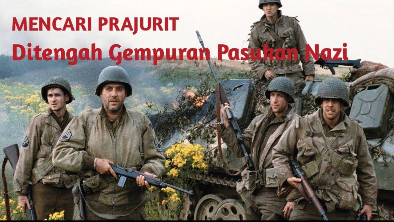 Download JIWA KORSA TENTARA SEBENARNYA - Alur Film Saving Private Ryan Bahasa Indonesia