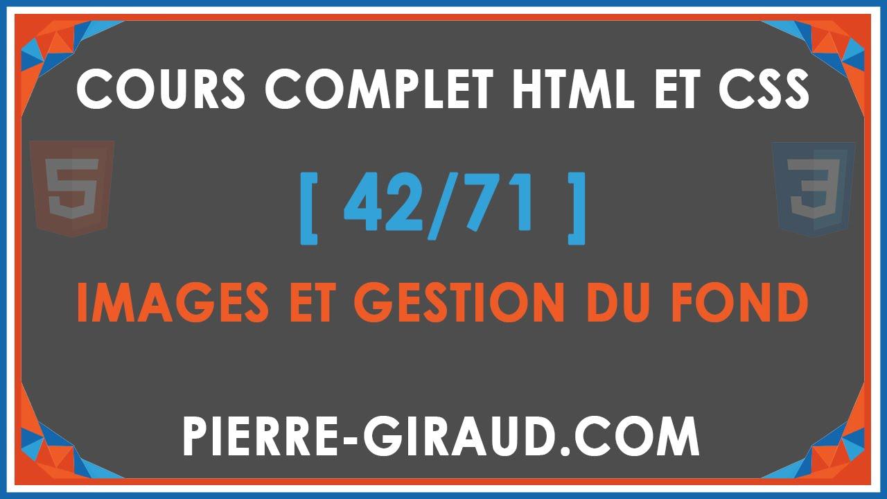 Cours Complet Html Et Css 4271 Images De Fond Et Gestion Du Fond