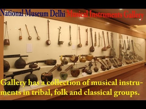 Tour of National Museum Delhi Musical Instruments Gallery