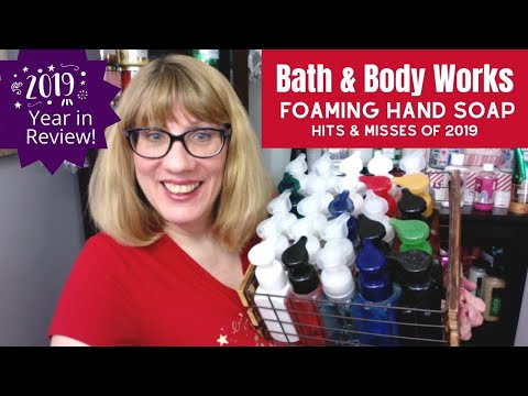 Bath & Body Works Foaming Hand Soap Collection - Hits & Misses Of 2019!