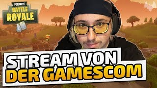 Stream von der Gamescom - ♠ Fortnite Battle Royale: Gamescom ♠ - Deutsch German - Dhalucard