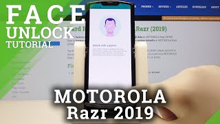How to Add Face Unlock in MOTOROLA Razr (2019) – Set Up Screen Look
