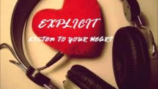 Explicit - Listen to your Heart (Mixtape: Versatile Style) 2012