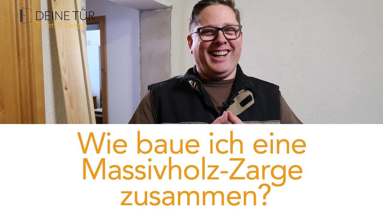 Anleitung: Zarge aus Massivholz zusammenbauen/ Türrahmen bauen ...