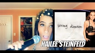 Download Lagu Hailee Steinfeld - Wrong Direction Cover MP3