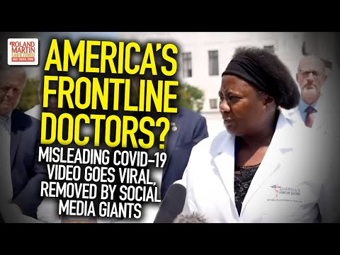 America's Frontline Doctors? Misleading COVID-19 Video Goes Viral, Removed By Social Media Gian