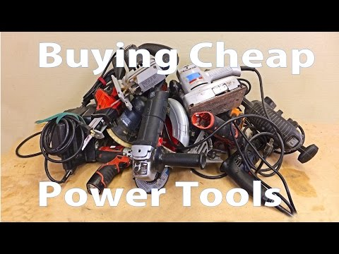 Buying Cheap Power Tools:  Woodworking Beginners #14  - Woodworkeb