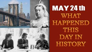 May 24th: Let's take a peek into history and find out what happened on this day | Oneindia News