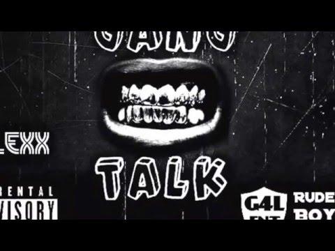 BossRuger x Drilla Mu x Flexx - Gang Talk