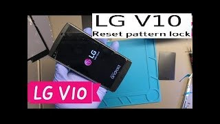 Lg v10 h960a hard reset remove pattern bypass password