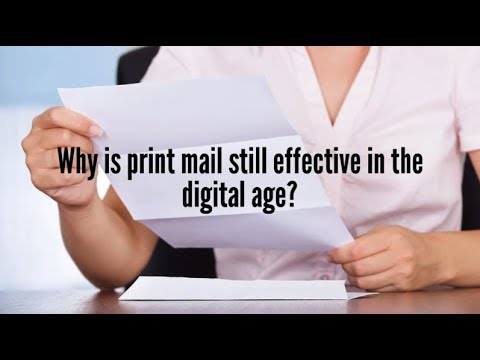 Why Print Mail is Still Effective in The Digital Age