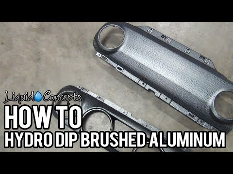 HOW TO HYDRO DIP BRUSHED ALUMINUM | Liquid Concepts | Weekly Tips And Tricks