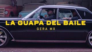 La Guapa Del Baile // Gera MXM