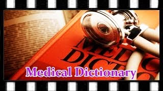 Best Medical Dictionary to Use in Medical Coding