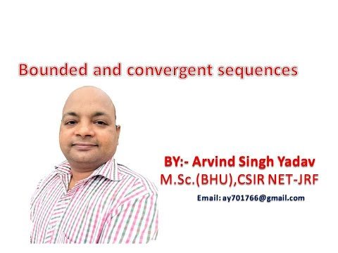 Bounded and convergent sequences, sequence part2