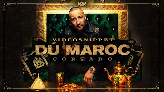 DÚ MAROC - CORTADO [Videosnippet]