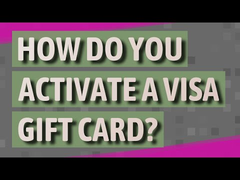 How Do You Activate A Visa Gift Card?