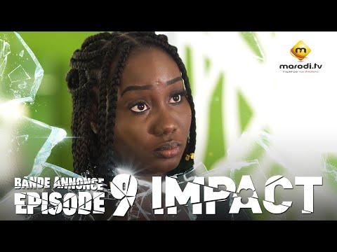 Série - Impact - Episode 9 - Bande annonce - VOSTFR