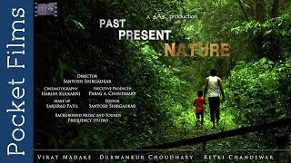 Past Present Nature - Marathi Drama Short Film