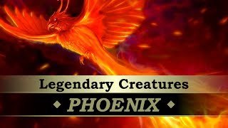 Legendary Creatures #04: Phoenix