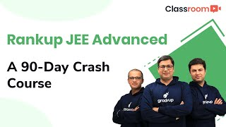 Rankup JEE Advanced: A 90-Day Crash Course