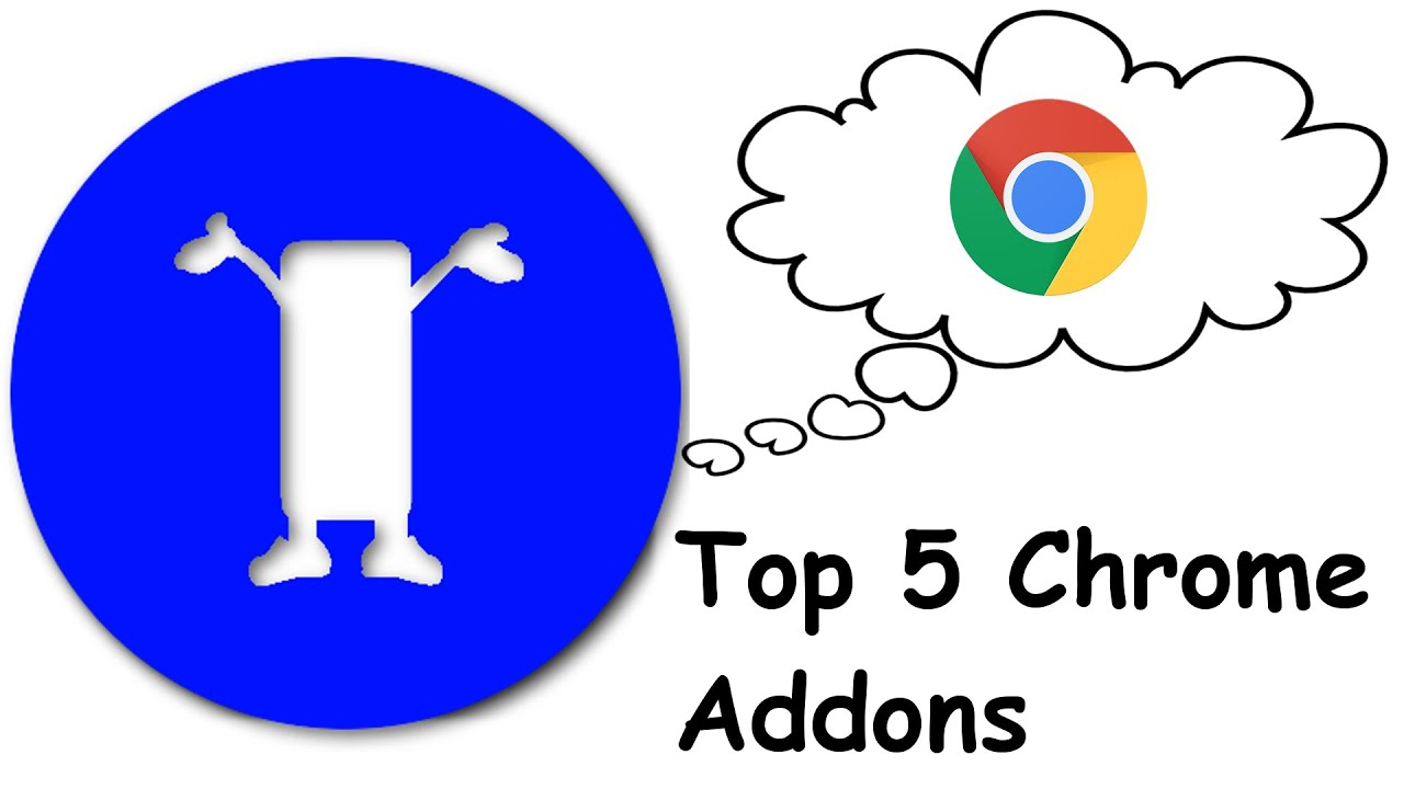 Top Google Chrome Add Ons