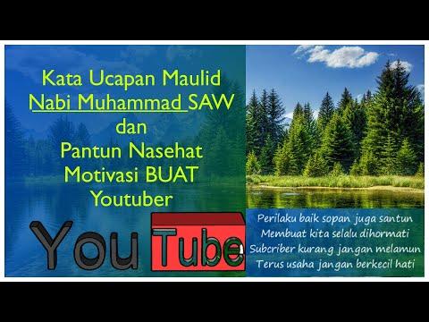 Kumpulan Kata Ucapan Maulid Nabi Muhammad SAW dan Pantun Nasehat Motivasi Youtuber