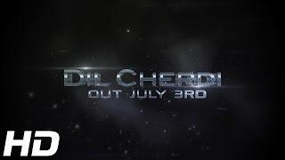 DIL CHERDI - OFFICIAL TEASER - JAY STATUS & DJ SANJ