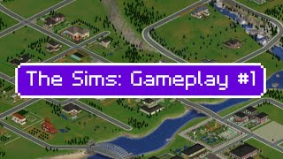 The Sims 1: Gameplay #1 (No Commentary)