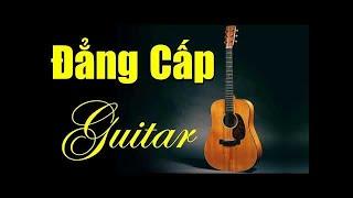 Đẳng Cấp Hòa Tấu Guitar | Liên Khúc Rumba Nhạc Vàng Hải Ngoại Hay Nhất 2018 | Nhạc Sống Mạnh Hà
