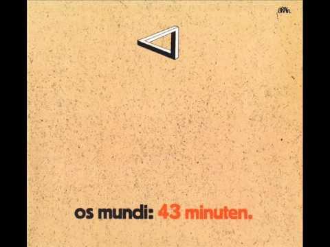 Os Mundi – Isn't It Beautiful 7/8 ( 1972, Krautrock )