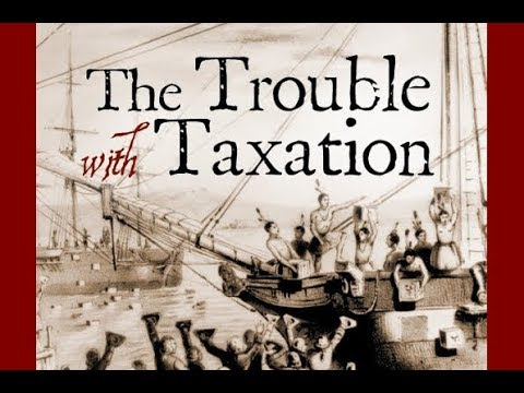 Taxes In American History | Thomas J. DiLorenzo