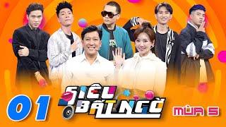 Siêu Bất Ngờ   Mùa 5 - Tập 1: Nguyên team Wowy ăn bột hết, Trường Giang bắn rap trên nền beat bolero
