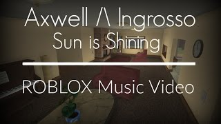 Axwell /\ Ingrosso - Sun is Shining | ROBLOX Music Video (ROBLOX BULLY) (LYRIC VIDEO)