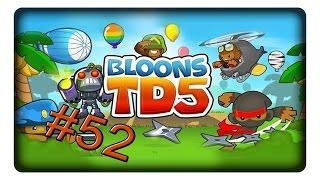 Schmelzende Bloons #52 Let