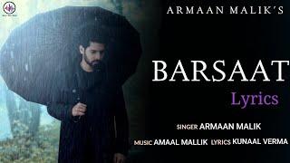 Barsaat Armaan Malik Lyrics | Amaal Mallik | Kunaal Vermaa | Royal Desi Music | New Song 2021