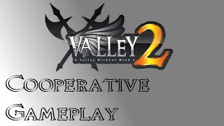 A Valley Without Wind 2 Co-op
