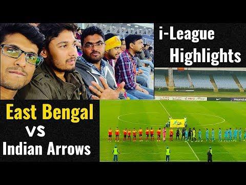 East Bengal vs Indian Arrows⚽Goal Highlights⚽ I-League 2018-19