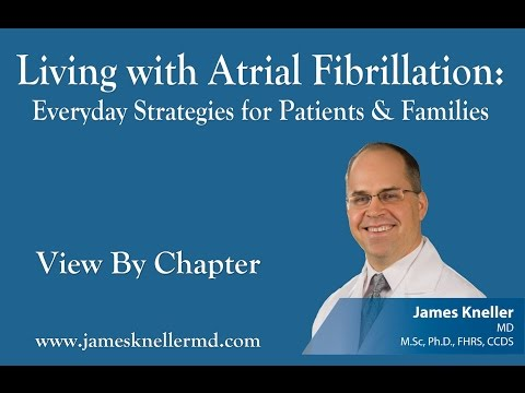 Living with Atrial Fibrillation: Everyday Strategies for Patients & Families