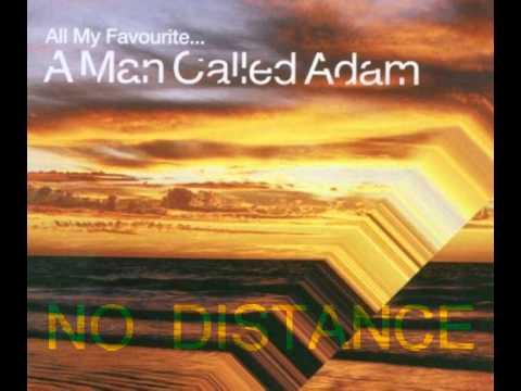 A Man Called Adam  No Distance