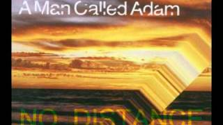 A Man Called Adam - No Distance