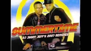 Summertime 2007 (Still Summertime Remix) - DJ Jazzy Jeff and The Fresh Prince