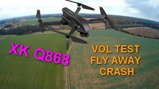 XK Q868 VOL TEST !! FLY AWAY , CRASH   LOL
