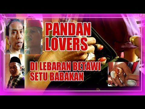 BATU AKIK PANDAN LOVERS   LEBARAN BETAWI SETU BABAKAN 2018